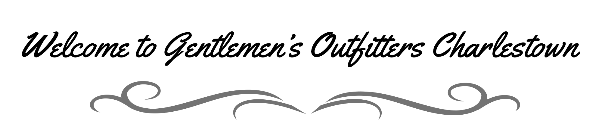 welcome to Gentlemen's Outfitters Charlestown